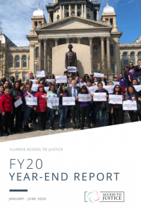 Illinois Access to Justice FY20 Year-End Report